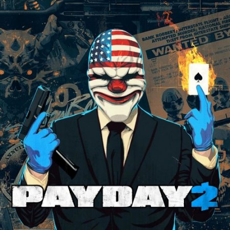 PayDay 2: Ultimate Edition [v 1.95.894 + DLCs] (2013) PC | RePack от xatab