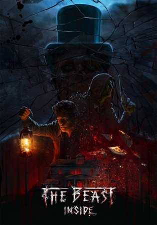 The Beast Inside [v 1.03] (2019) PC | RePack от xatab