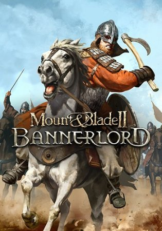 Mount & Blade II: Bannerlord [v e1.5.2 MAIN BRANCH | Early Access] (2020) PC | RePack от xatab