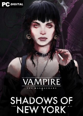 Vampire: The Masquerade - Shadows of New York (2020) PC | Лицензия