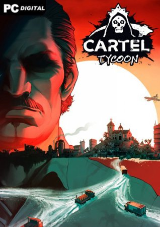 Cartel Tycoon (2020) PC | Early Access